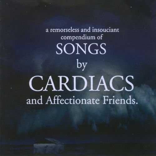 Songs by Cardiacs and Affectionate Friends
