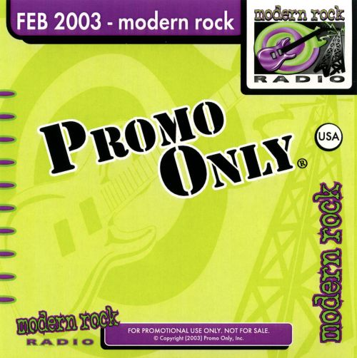 Promo Only: Modern Rock Radio (February 2003)