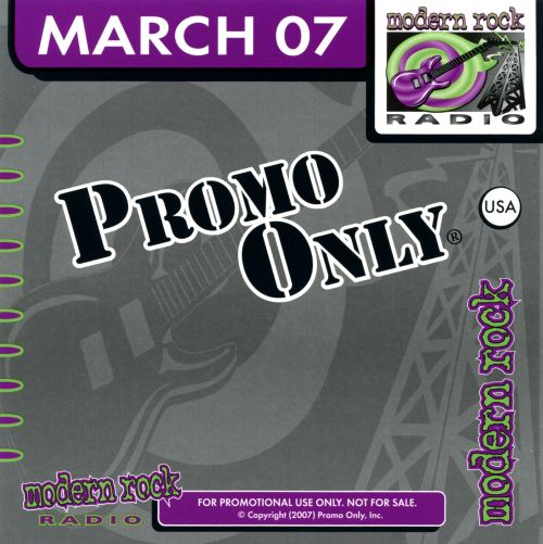 Promo Only: Modern Rock Radio (March 2007)