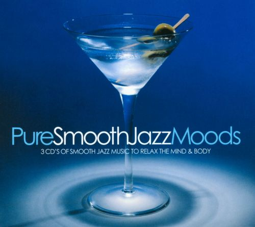 Pure Smooth Jazz Moods [Pure]