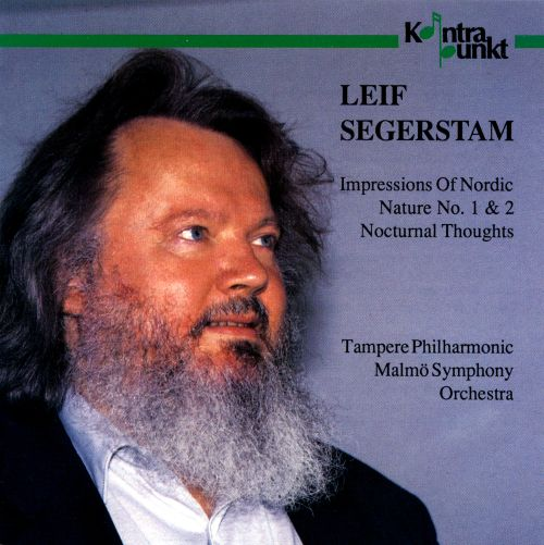 Leif Segerstam: Impressions Of Nordic Nature Nos. 1 & 2; Nocturnal Thoughts
