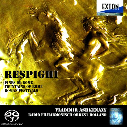 Respighi: Pines of Rome; Fountains of Rome; Roman Festivals