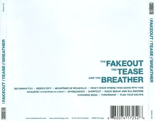 The Fakeout the Tease and the Breather