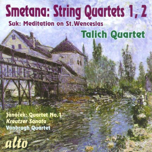 Smetana: String Quartets Nos. 1 & 2: Suk: Meditation on St. Wenceslas
