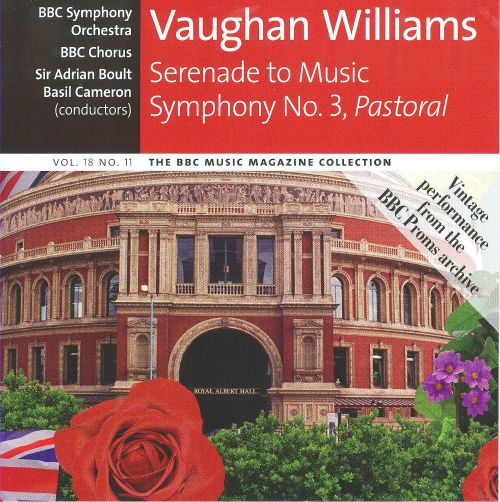 Vaughan Williams: Serenade to Music; Symphony No. 3
