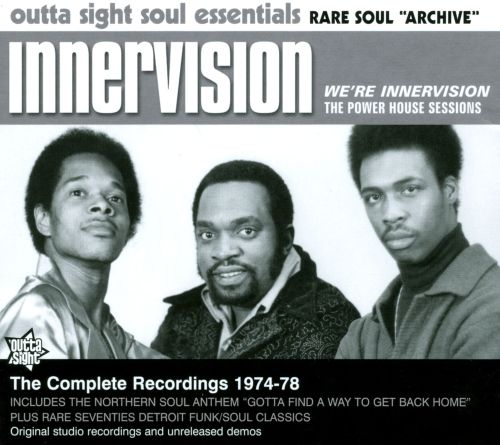 We're Innervision: The Power House Sessions 1974-78