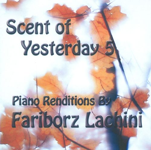 Scent Of Yesterday, Vol. 5