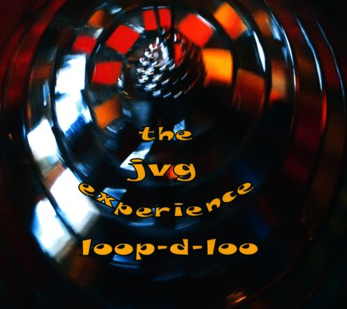 The JVG Experience: Loop-D-Loo