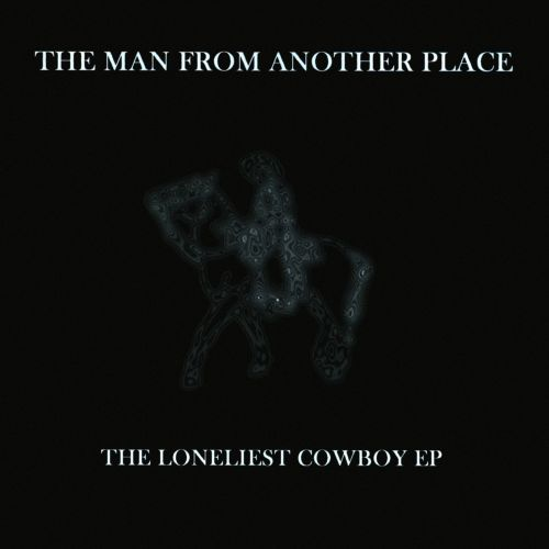 The  Loneliest Cowboy EP