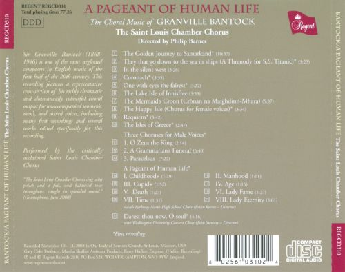 A Pageant of Human Life: The Choral Music of Granville Bantock