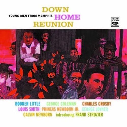Down Home Reunion/Young Men from Memphis