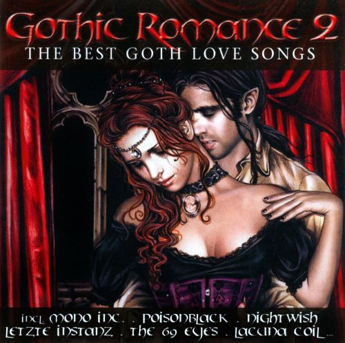 Gothic Romance, Vol. 2: the Best Goth Love Songs