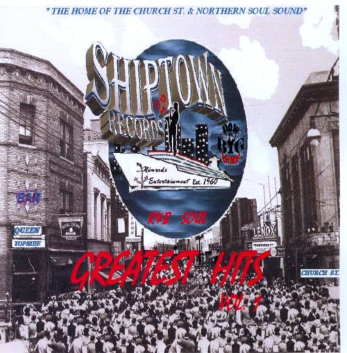 Shiptown Records: Greatest Hits, Vol. 1