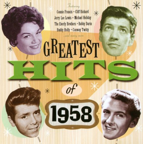 Greatest Hits Of 1958 Various Artists Songs Reviews