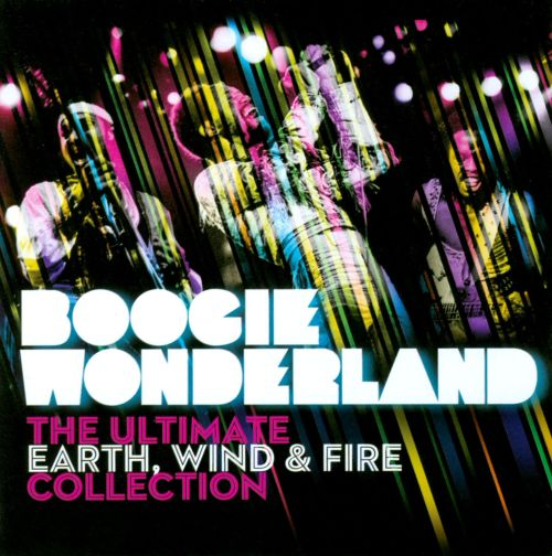 Boogie Wonderland: The Ultimate Earth, Wind & Fire Collection