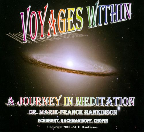 Voyages Within: a Journey In Meditation
