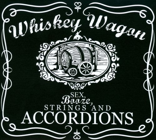 Sex, Booze, Strings and Accordions