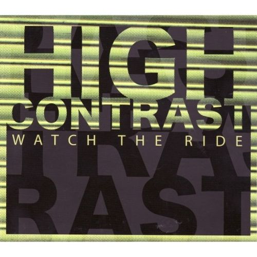 Watch The Ride: High Contrast
