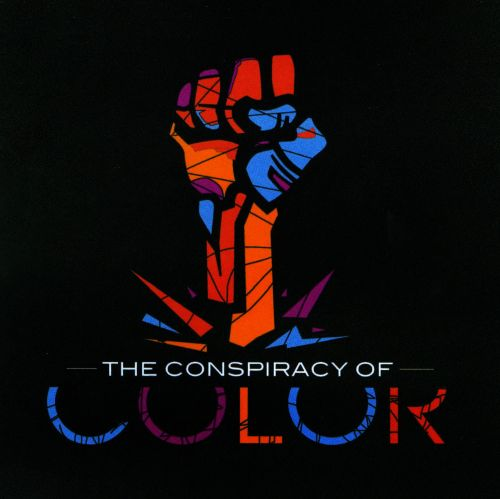 The Conspiracy Of Color