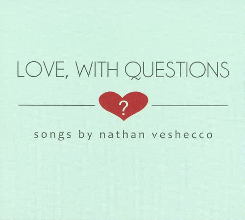 Love, With Questions