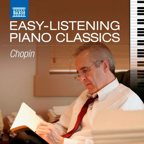 Easy-Listening Piano Classics: Chopin