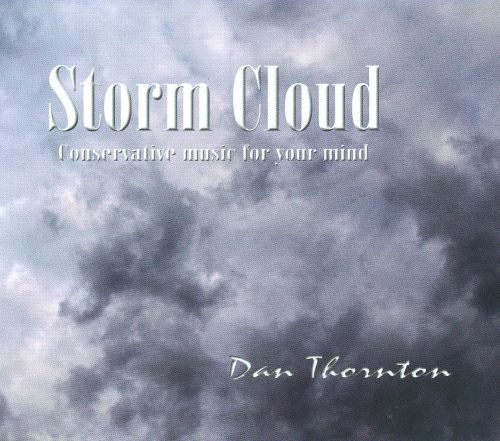 Storm Cloud: Conservative Music For Your Mind