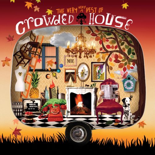The very very best of crowded house crowded house for Top house songs ever