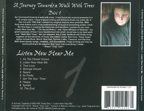 A  Journey Towards a Walk With Trees, Vol. 1: Listen Now Hear Me