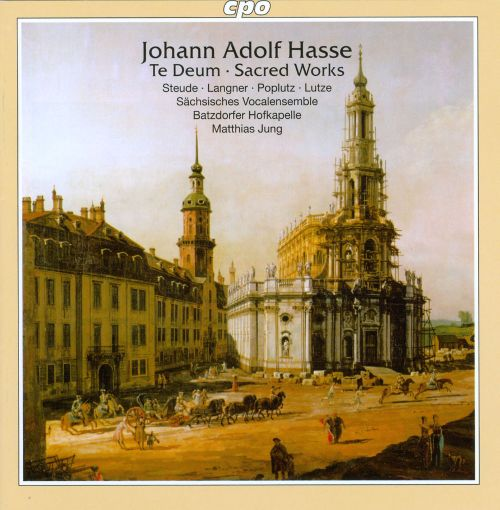 Johann Adolf Hasse: Te Deum & Other Sacred Works