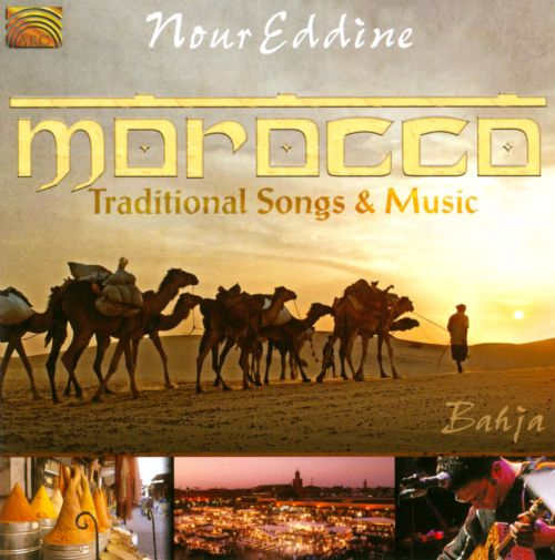 Morocco: Traditional Songs And Music