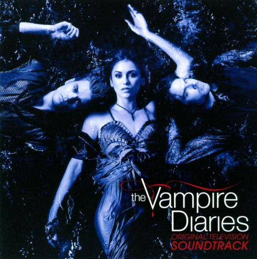 The  Vampire Diaries [Original TV Soundtrack]