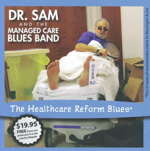 The  Healthcare Reform Blues