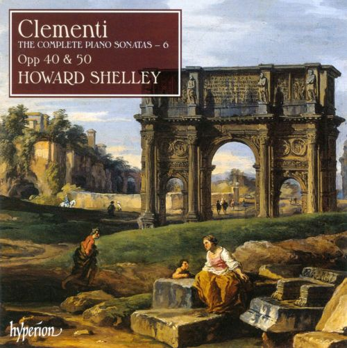 Clementi: The Complete Piano Sonatas, Vol. 6
