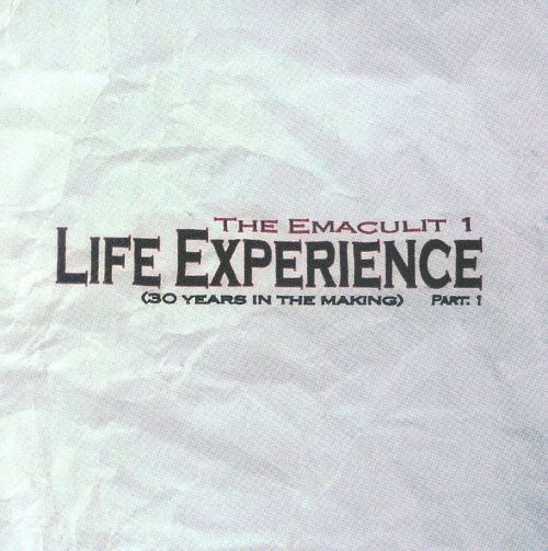 Life Experience: Part 1 - 30 Years In The Making