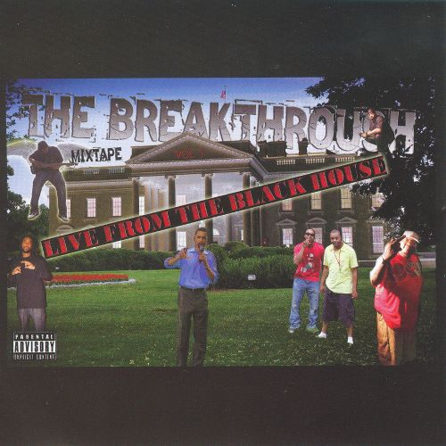The  Breakthrough: Live From the Black House