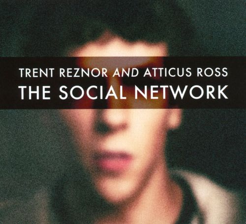 The Social Network - Trent Reznor & Atticus Ross (2010)