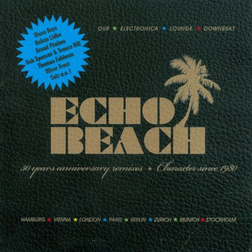 Echo Beach: 30th Anniversary Remixes