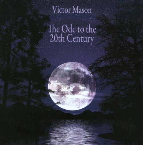 Victor Mason: The Ode to the 20th Century