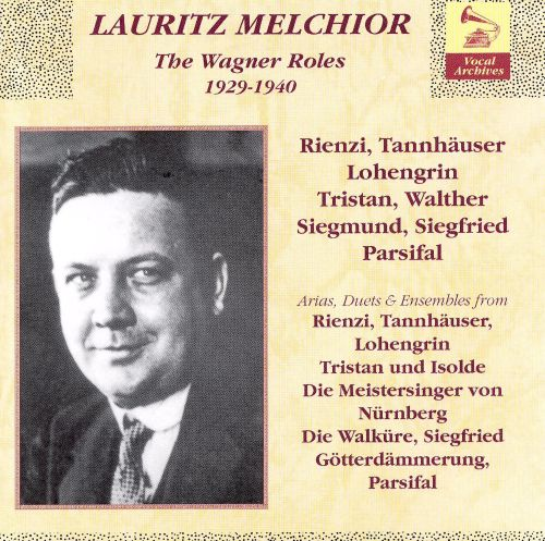 lauritz melchior the wagner roles 1929 1940 cd 1 lauritz melchior songs reviews credits. Black Bedroom Furniture Sets. Home Design Ideas