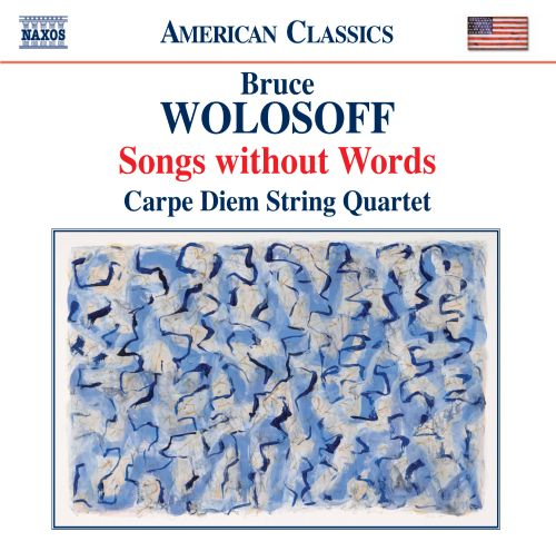 Bruce Wolosoff: Songs without Words