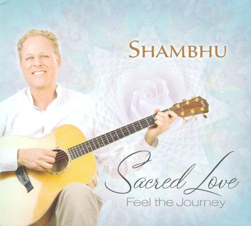 Sacred Love: Feel the Journey