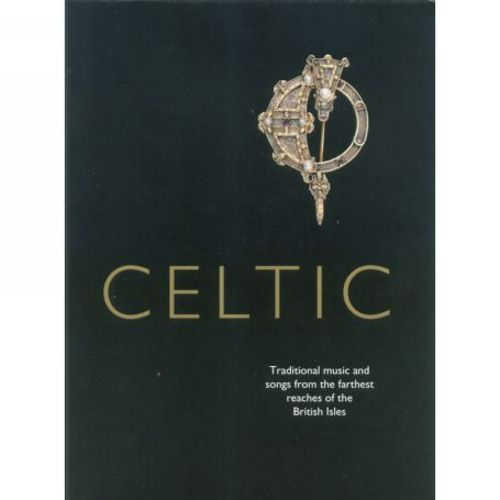 Celtic: Traditional Music and Songs [Gift of Music]