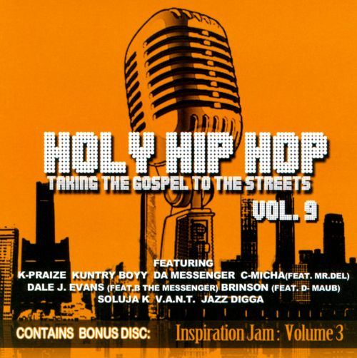 Holy Hip Hop, Vol. 9: Taking the Gospel to the Streets