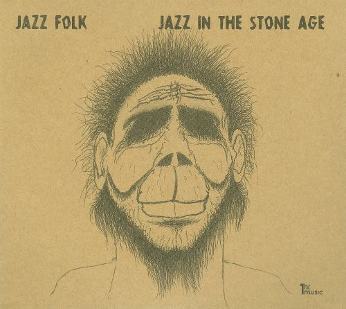 Jazz in the Stone Age