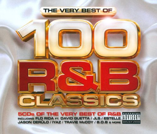 The Very Best Of: 100 R&B Classics