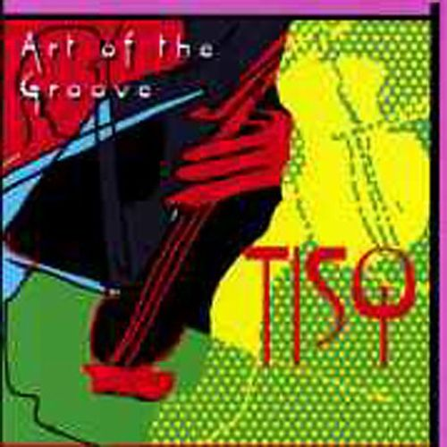Art of the Groove
