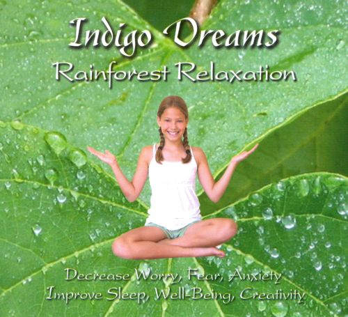 Indigo Dreams: Rainforest Relaxation
