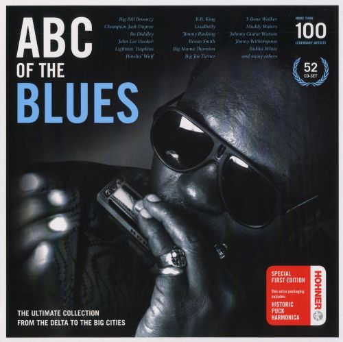 ABC of the Blues: The Ultimate Collection from the Delta to the Big Cities