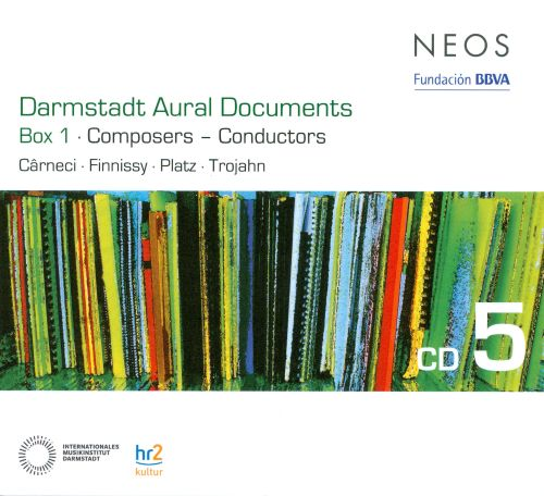 Darmstadt Aural Documents, Box 1: Composers - Conductors, CD 5