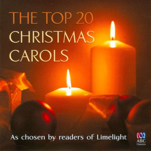 The Top 20 Christmas Carols - Various Artists | Songs ...